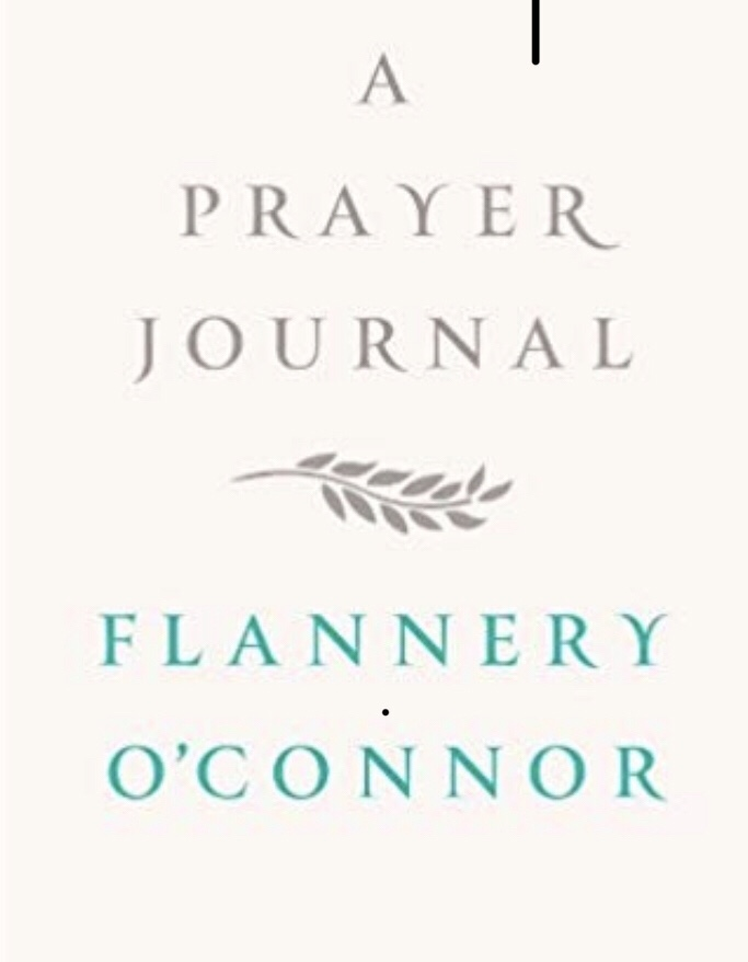 Flannery O'Connor: A Prayer Journal