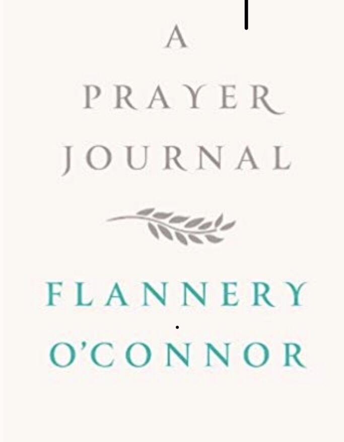 Flannery O'Connor: A PrayerJournal